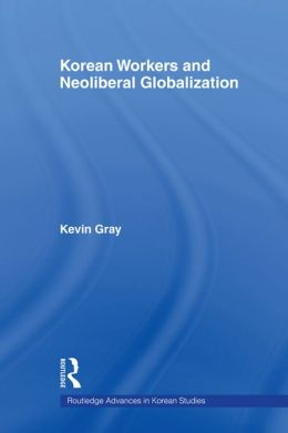 Korean Workers and Neoliberal Globalisation