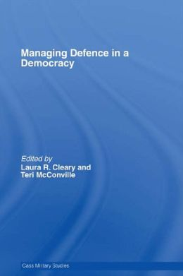 Managing Defence in a Democracy