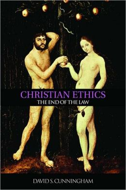 Christian Ethics: The End of the Law