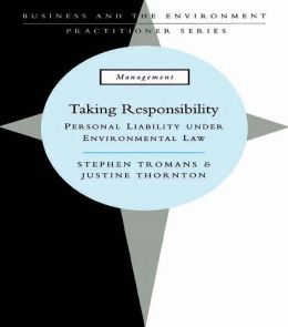 Taking Responsibility: Personal Liability Under Environmental Law