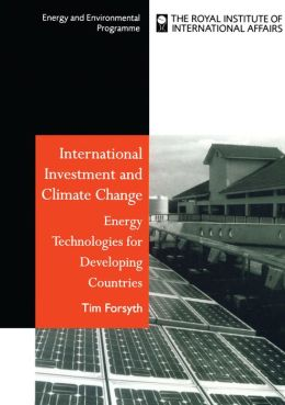 International Investment and Climate Change: Energy Technologies for Developing Countries