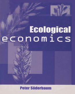 Ecological Economics: Political Economics for Social and Environmental Development