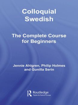 Colloquial Swedish: The Complete Course for Beginners
