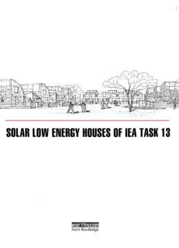 Solar Low Energy Houses of IEA Task 13