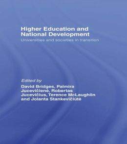 Higher Education and National Development: Universities and Societies in Transition