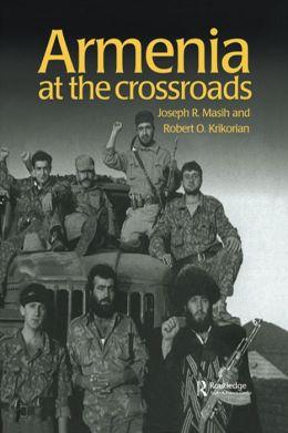 Armenia: At the Crossroads