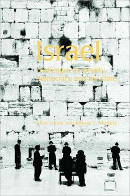 Israel: Challenges to Identity, Democracy and the State