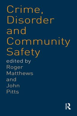 Crime, Disorder and Community Safety