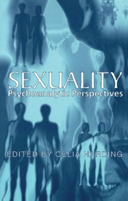 Sexuality - Harding: Psychoanalytic Perspectives