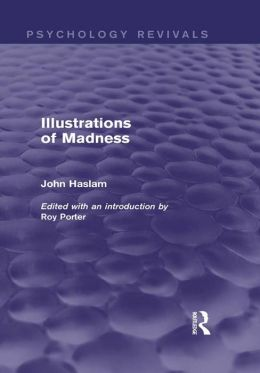 Illustrations of Madness (Psychology Revivals)