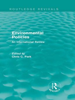 Environmental Policies: An International Review: An International Review