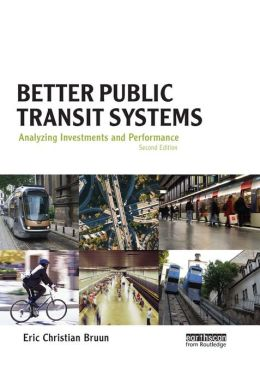 Better Public Transit Systems: Analyzing Investments and Performance