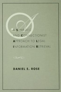 A Symbolic and Connectionist Approach To Legal Information Retrieval