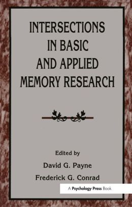 Intersections in Basic and Applied Memory Research