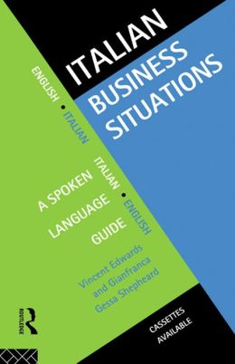 Italian Business Situations: A Spoken Language Guide