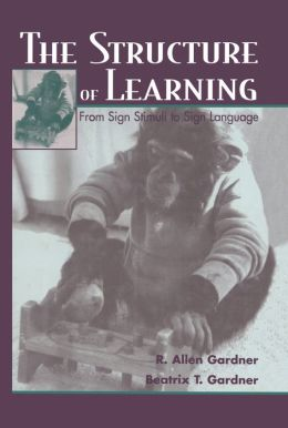 The Structure of Learning: From Sign Stimuli To Sign Language
