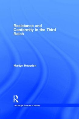 Resistance and Conformity in the Third Reich