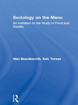 Sociology on the Menu: An Invitation to the Study of Food and Society