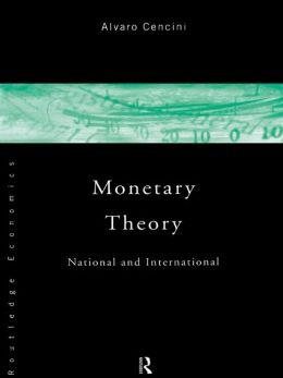 Monetary Theory: National and International