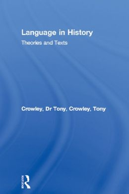 Language in History: Theories and Texts