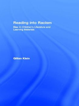 Reading into Racism: Bias in Children's Literature and Learning Materials