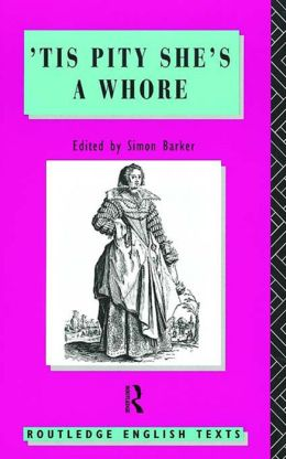 Tis Pity She's A Whore: John Ford