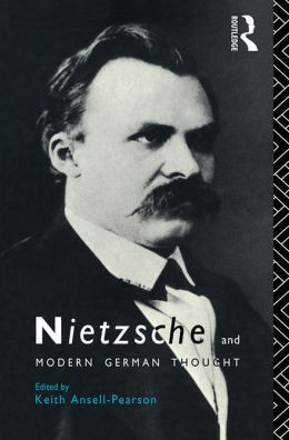 Nietzsche and Modern German Thought