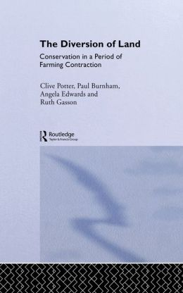 The Diversion of Land: Conservation in a Period of Farming Contraction