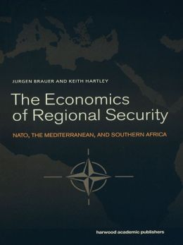 The Economics of Regional Security: NATO, the Mediterranean and Southern Africa