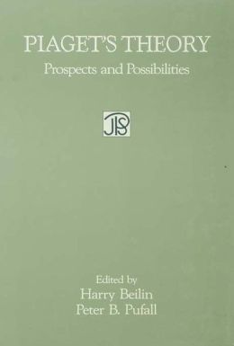Piaget's Theory: Prospects and Possibilities