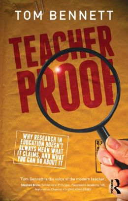 Teacher Proof: Why research in education doesn't always mean what it claims, and what you can do about it
