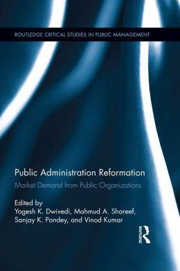 Public Administration Reformation: Market Demand from Public Organizations