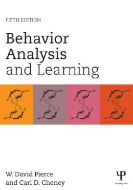 Behavior Analysis and Learning: Fifth Edition: Fifth Edition