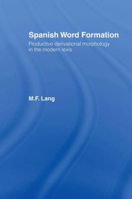 Spanish Word Formation