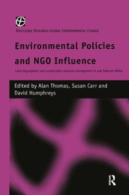 Environmental Policies and NGO Influence: Land Degradation and Sustainable Resource Management in Sub-Saharan Africa