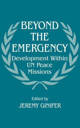 Beyond the Emergency: Development Within UN Peace Missions