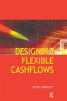 Designing Flexible Cash Flows