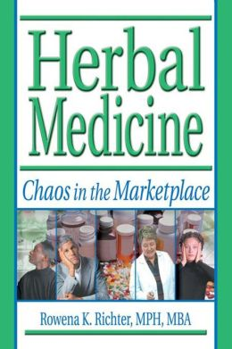 Herbal Medicine: Chaos in the Marketplace