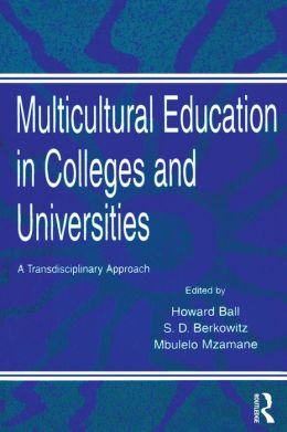 Multicultural Education in Colleges and Universities: A Transdisciplinary Approach