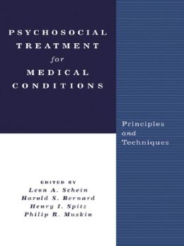 Psychosocial Treatment for Medical Conditions: Principles and Techniques