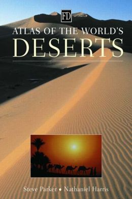 Atlas of the World's Deserts