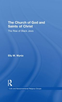 The Church of God and Saints of Christ: The Rise of Black Jews