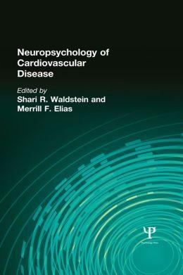 Neuropsychology of Cardiovascular Disease: 2nd Edition