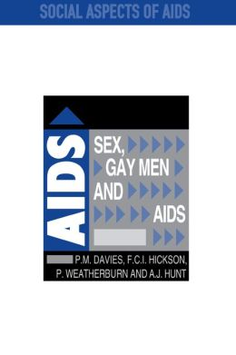 Sex, Gay Men and AIDS