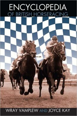 Encyclopedia of British Horse Racing