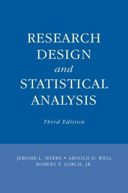 Research Design and Statistical Analysis: Third Edition
