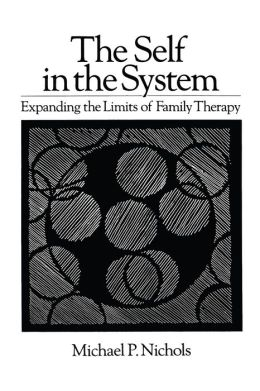 Self In The System: Expanding The Limits Of Family Therapy