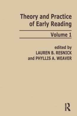 Theory and Practice of Early Reading: Volume 1