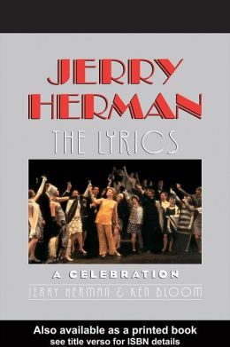 Jerry Herman: The Lyrics