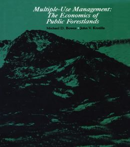Multiple-Use Management: The Economics of Public Forestlands